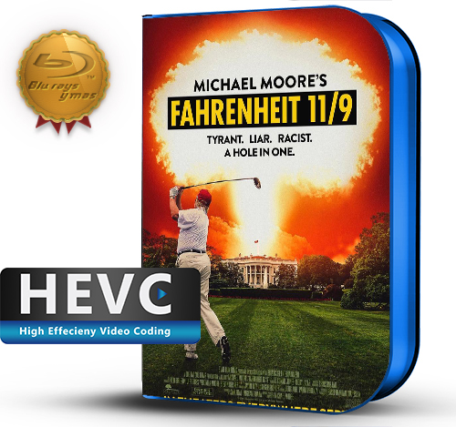 Fahrenheit 11/9 (2018) 1080P HEVC-8Bits BDRip Ingles (Subt.Esp)(Documental)