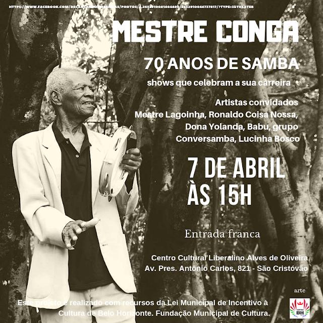 Samba de Mestre Conga chega aos 70 anos, show 7 de abril.