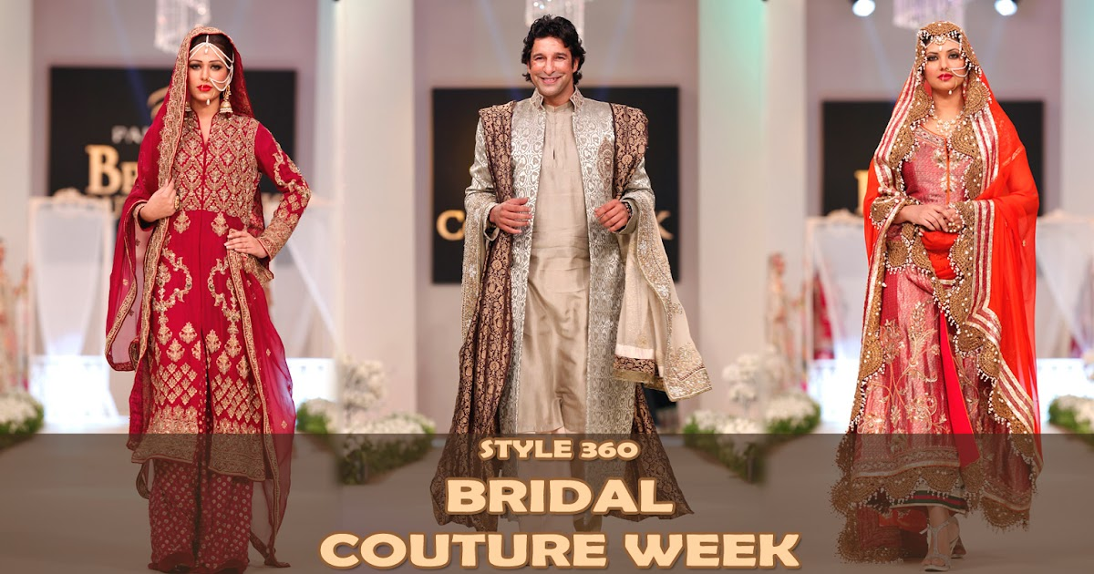 Style 360 Bridal Couture Week 2011-12 At Lahore