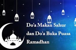 Bacaan Doa Niat Sahur Puasa dan Doa Niat Berbuka Puasa Ramadhan
