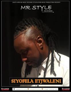 Mr Style – Siyofela Etjwaleni