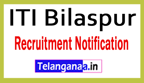 ITI Bilaspur Recruitment