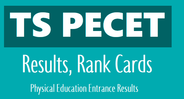 tspecet 2019 results,telangana pecet 2019 results,physical education entrance exam rank cards 2019,ts pecet 2019 results,tspecet results,ug dped-bped cet