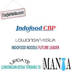 Lowongan Kerja Indofood CBP Noodle Division