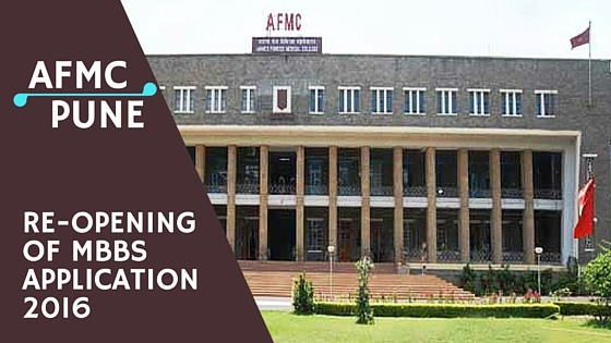 Re-opening of AFMC Pune MBBS 2016 Application