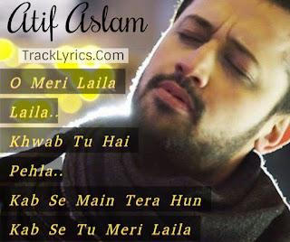 o-meri-laila-song-lyrics-quotes-sung-by-atif-aslam-avinash-tripti