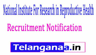 National Institute For Research in Reproductive Health NIRRH Recruitment Notification 2017