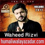 http://www.humaliwalayazadar.com/2017/01/waheed-rizvi-nohay-2016-to-2018.html