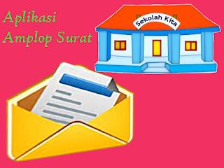 (.xls) Aplikasi Buat Cetak Amplop Surat Sekolah