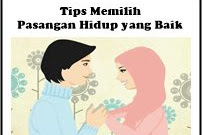 17 Tips Menentukan Pasangan Hidup Yang Baik