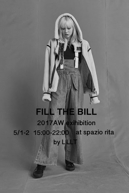 FILL THE BILL 2017AW exhibition @spazio rita