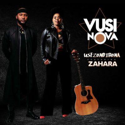 Vusi Nova feat. Zahara - Usezondibona (2018) [Download]