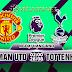 Nhận định bóng đá Man Utd vs Tottenham, 02h00 ngày 28/08 - Ngoại hạng Anh