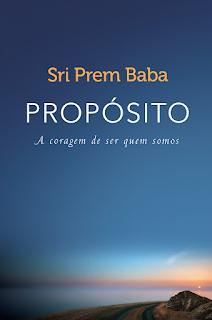 Propósito, Sri Prem Baba