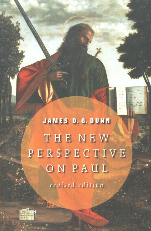 James D.G. Dunn-The New Perspective On Paul-