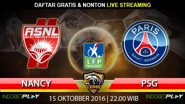 Prediksi Nancy vs PSG 15 Oktober 2016 (Liga Prancis)