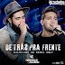Lançamento: Henrique e Juliano - De Trás Pra Frente (DjLuciano GO Remix 2017)