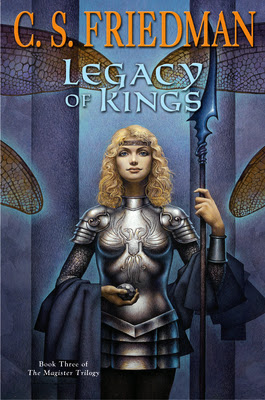 Legacy of Kings (Magister Trilogy #3) by C.S. Friedman | Epic Fantasy Review