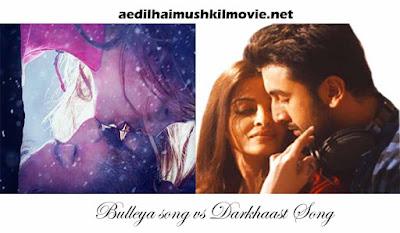Darkhaast song vs Bulleya song which has more intimate scenes?
