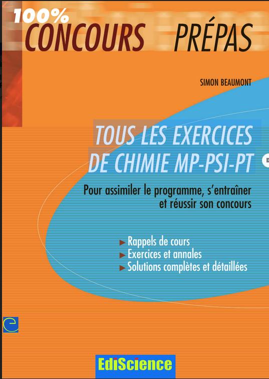 Tous les exercices de Chimie MP-PSI-PT (100 % Concours prépas)