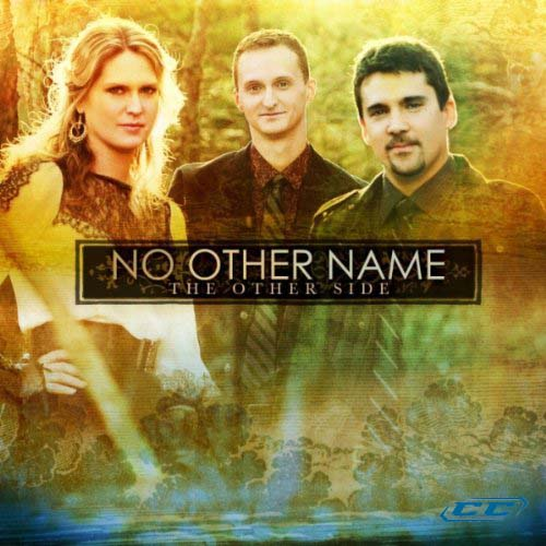 No Other Name - The Other Side 2011 English Christian Album
