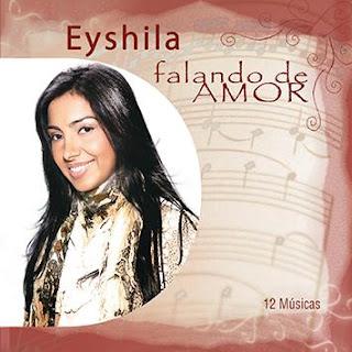 Baixar CD Eyshila - Falando de Amor