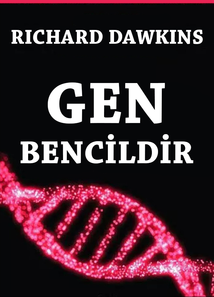 Richard Dawkins | Gen Bencildir