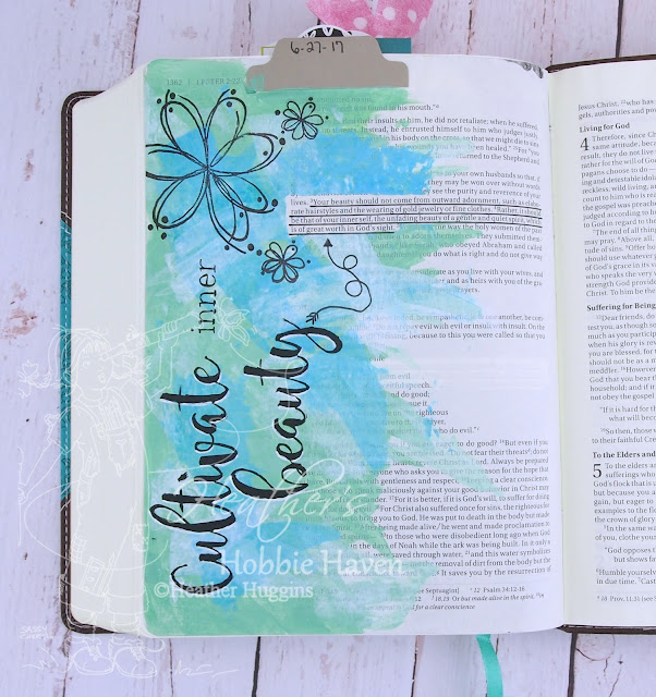 Heather's Hobbie Haven - Bible Journaling - Cultivate Inner Beauty - 1 Peter 3:3-4