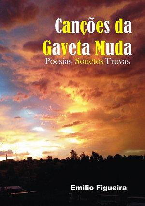 Canções Da Gaveta Muda Emílio Figueira