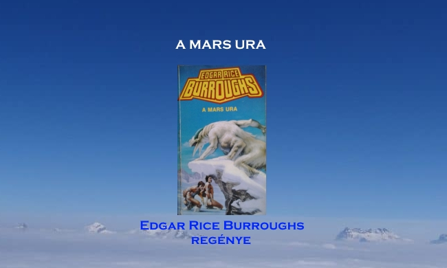 A Mars ura – Edgar Rice Burroughs regénye