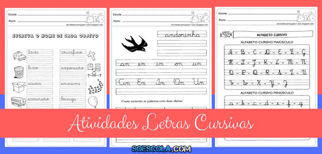 Letras Cursivas - Atividades para Imprimir