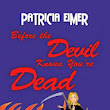 Review: Before the Devil Knows You're Dead (Speak of the Devil #3) by Patricia Eime