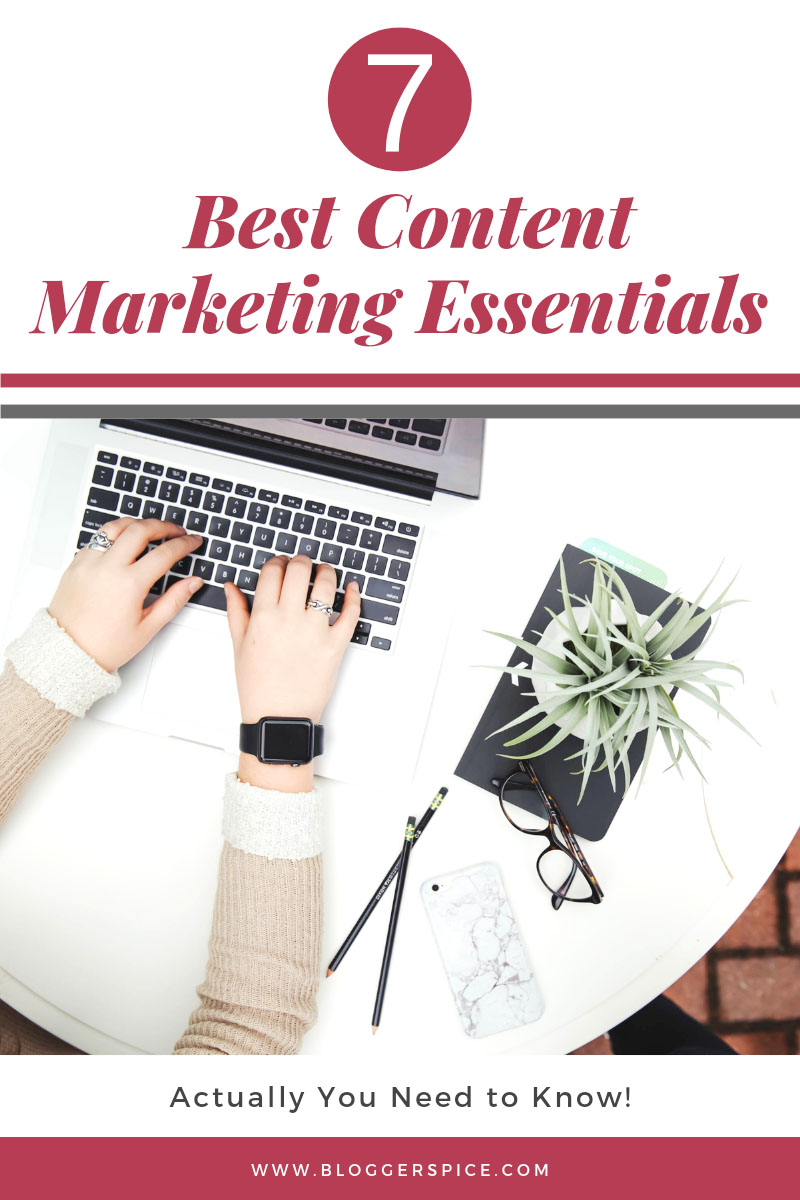 7 best Content Marketing Essentials Actually You Need to Know