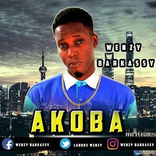 [Music] Wenzy - Akoba
