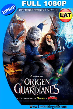 El Origen De Los Guardianes (2012) Latino Full HD 1080p ()