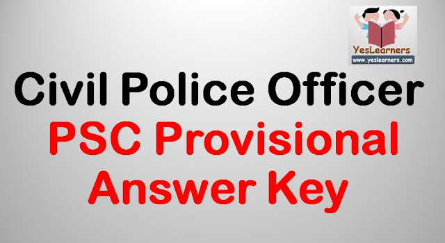 Civil Police Officer 2018 - PSC Provisional Answer Key