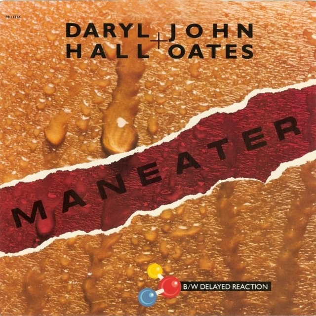 Maneater. Daryl John & Hall Oates