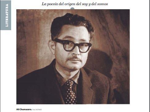 La poesía del origen del soy y del somos. Notas sobre Alí Chumacero