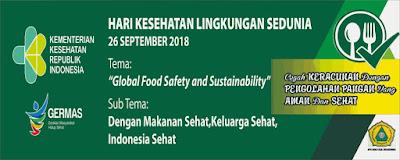 """Hari Kesehatan Lingkungan Sedunia: """"Makanan Sehat, Keluarga Sehat, Indonesia Sehat """""""