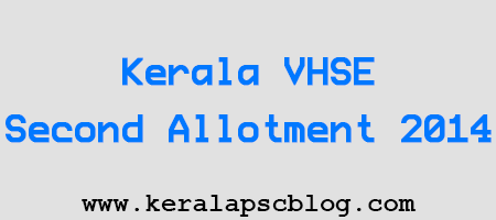 Kerala VHSE Second Allotment 2014
