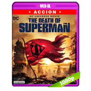 La muerte de Superman (2018) WEB-DL 1080p Audio 5.1 Subtitulada
