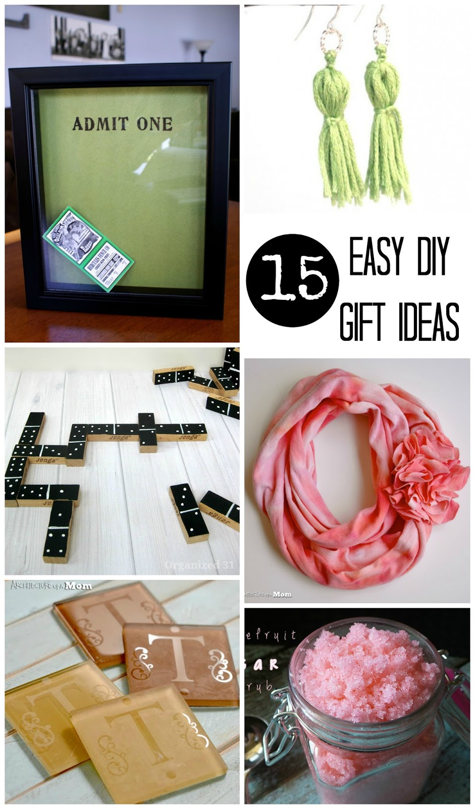 Easy Diy Gifts Diy Gifts And Easy Diy On Pinterest: Architecture Of A Mom: 15 Easy DIY Gift Ideas