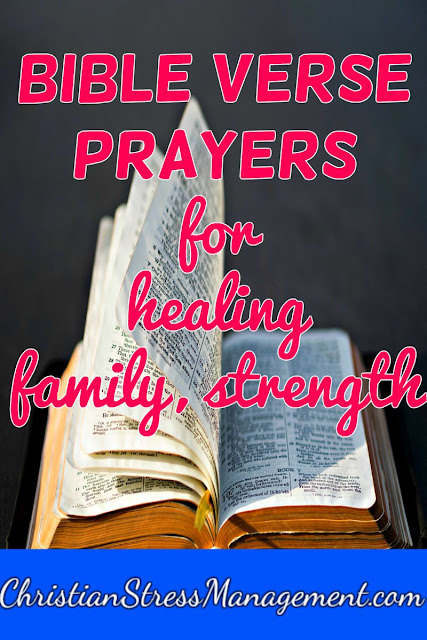 Bible verse prayers for healing, family, strength