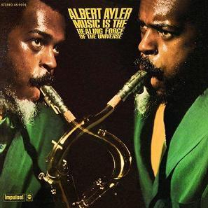 Freedom Records Jazz: Albert Ayler - The Impulse! Albums