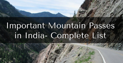 Important Mountain Passes in India