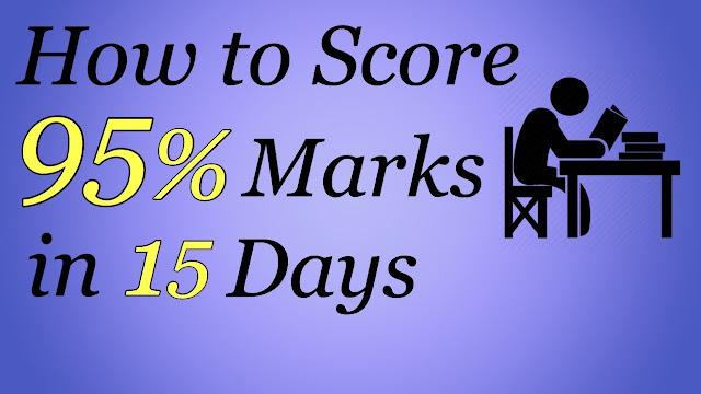 how to score 95 in board in months -Gujarat Result Online