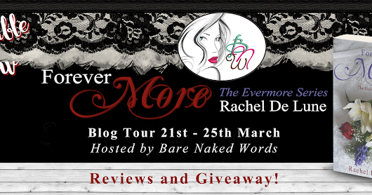 Blog Tour Review, Excerpt, Teasers & Giveaway ~ Forever More (The Evermore Series, Book 2) by Rachel De Lune