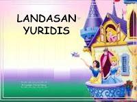 MAKALAH LANDASAN YURIDIS
