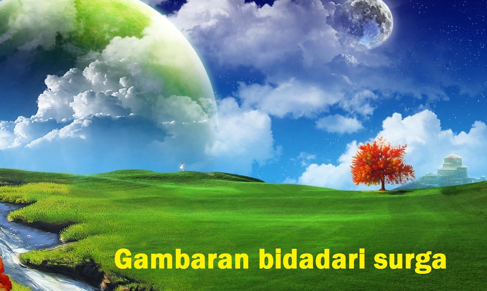 gambaran bidadari surga Alloh menurut islam dan al-quran
