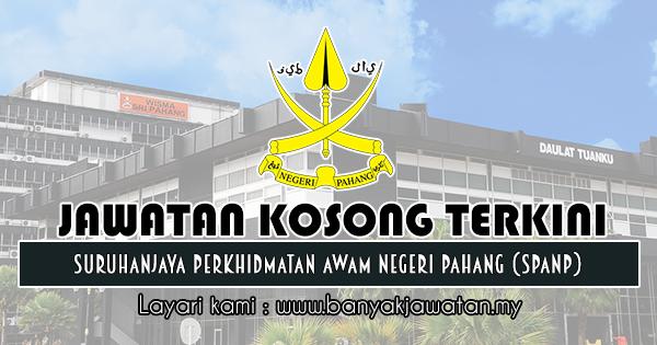 Jawatan Kosong 2019 di Suruhanjaya Perkhidmatan Awam Negeri Pahang (SPANP)